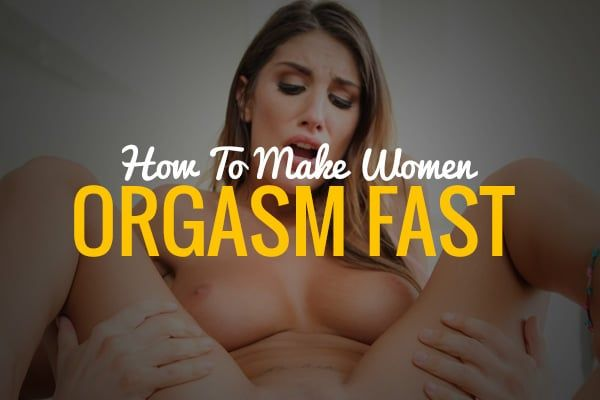Howto make women orgasm